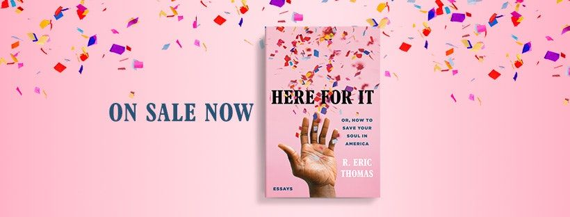 My book, Here for It, is out today!